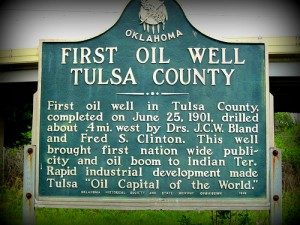 First Oil Well in Tulsa County Sign